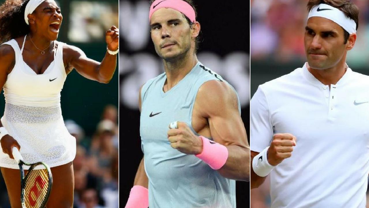 Serena Williams, Rafael Nadal and Roger Federer.