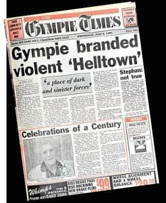 The Gympie Times reacts to the 'Helltown' article written by Paul Wilson and published in Penthouse in 1997.
