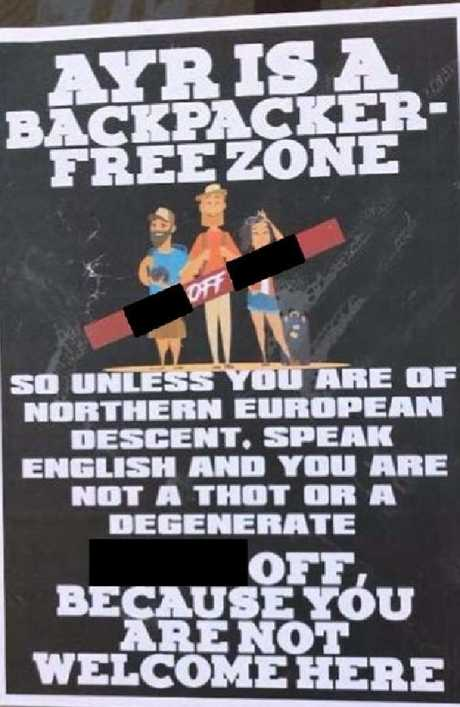 Flyers pasted on Ayr window fronts claiming 'Ayr is a backpacker-free zone' have been deemed racist. Picture: Supplied