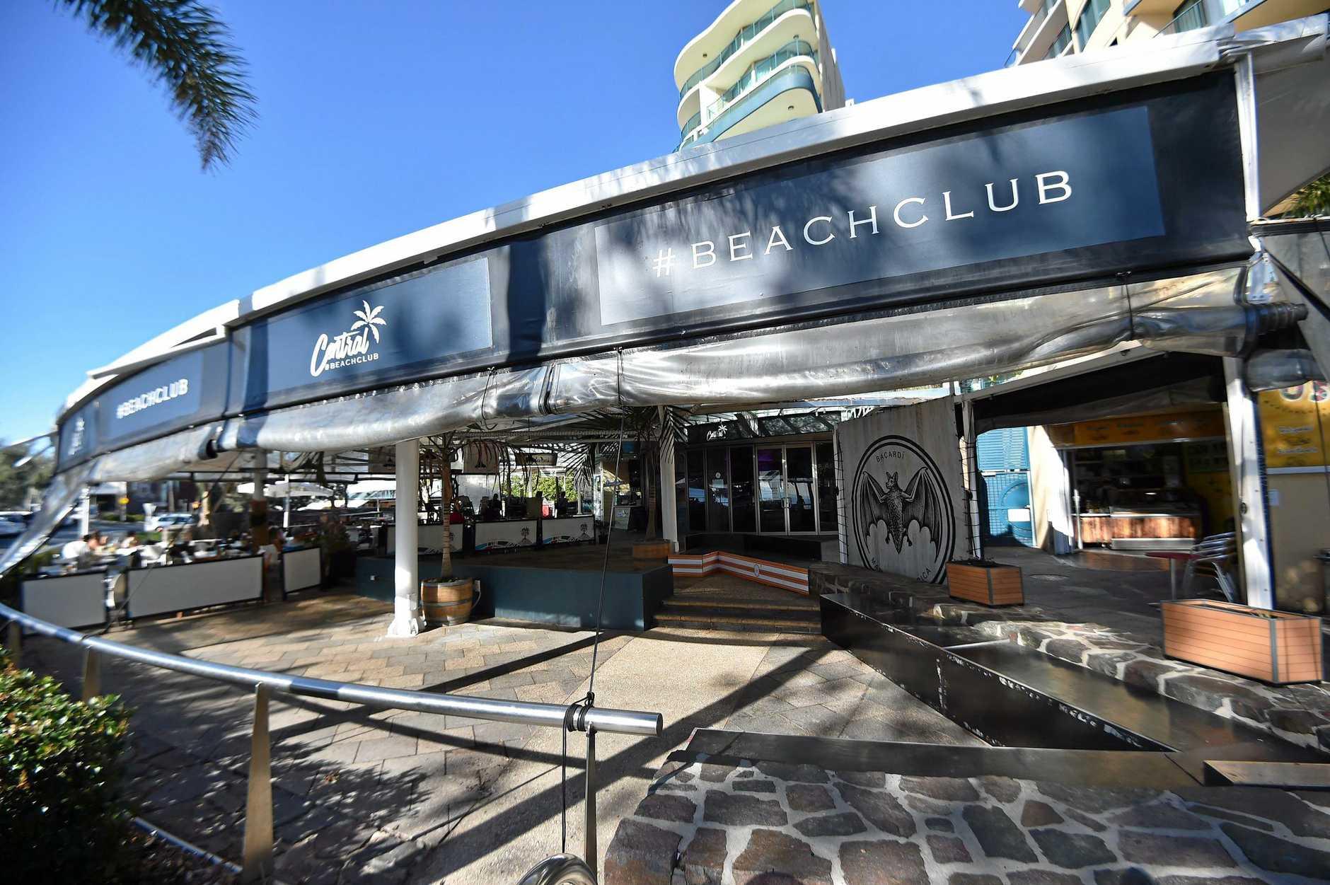 Central Beach Club Mooloolaba and Hashtag #Phresh on Mooloolaba Esplanade closed.