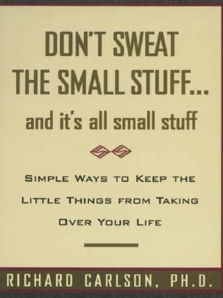 The 25 million sales of the original Don't Sweat The Small Stuff showed the subject of worry is universal. (Pic: Supplied)