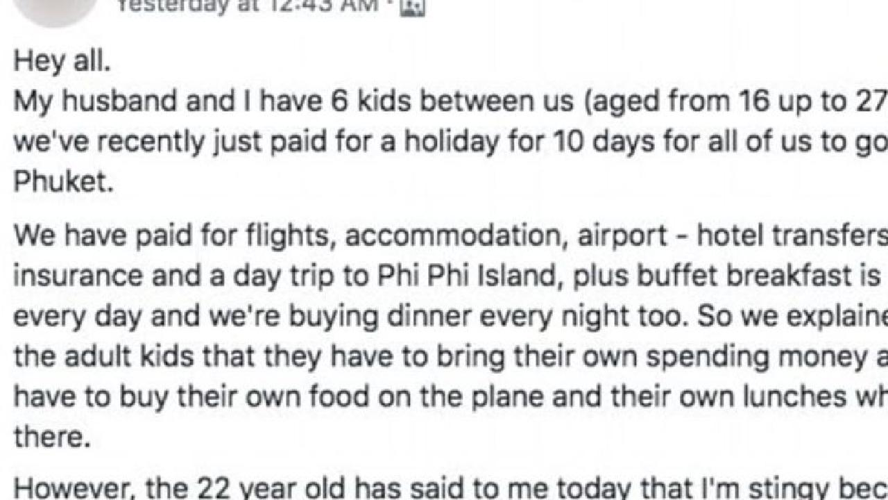 The mother of a 22-year-old son said he called her 'stingy' because she wouldn't cover the cost of his lunches on holiday. Picture: Facebook