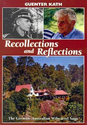 A book depicting the story of Guenter Kath's life was launched on September 20, 2005, at the Gympie Civic Centre: Guenter Kath, Recollections and Reflections, The German Australian Wilwarrel Saga.