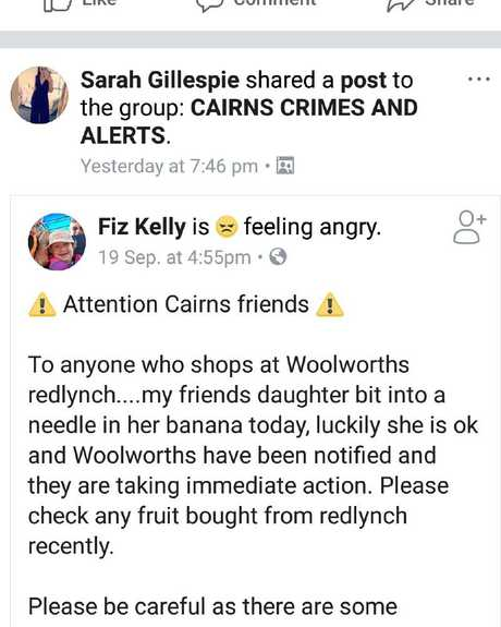 Warnings about banana tampering at a Cairns supermarket surfaced online on September 19