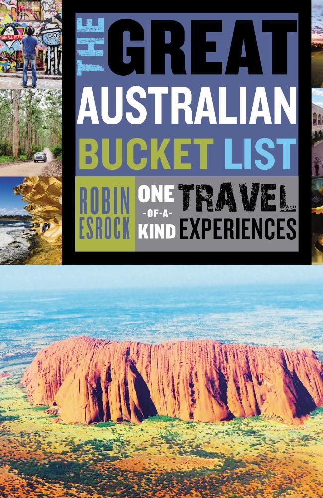 The Great Australian Bucket List with renowned travel writer Robin Esrock