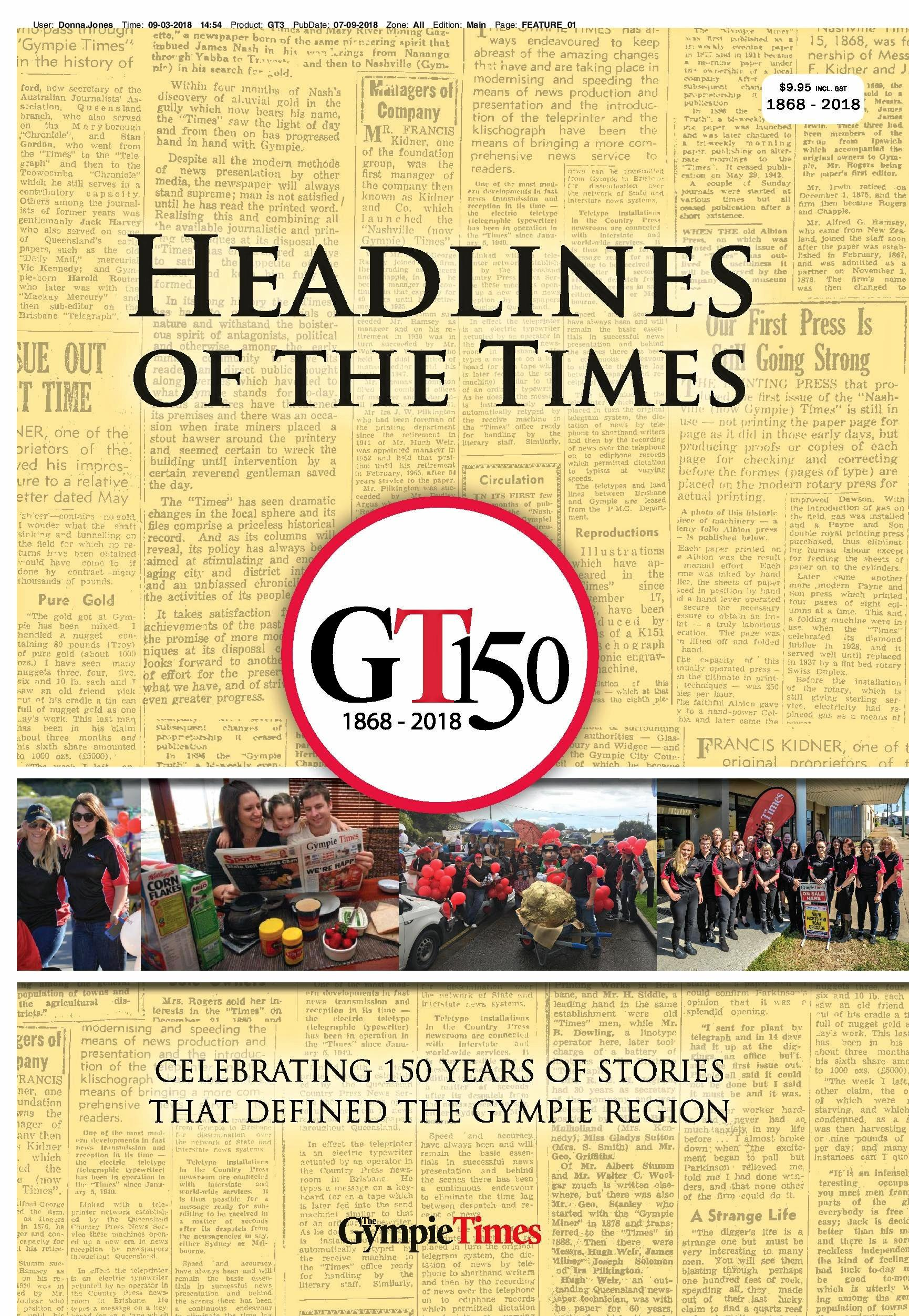 HISTORY: The Gympie Times celebrates it's sesquicentenary with a commemorative book, Headlines of the Times, available today from selected outlets.