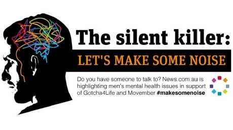 News.com.au has launched a campaign The Silent Killer: Let's make some noise on men's mental health.