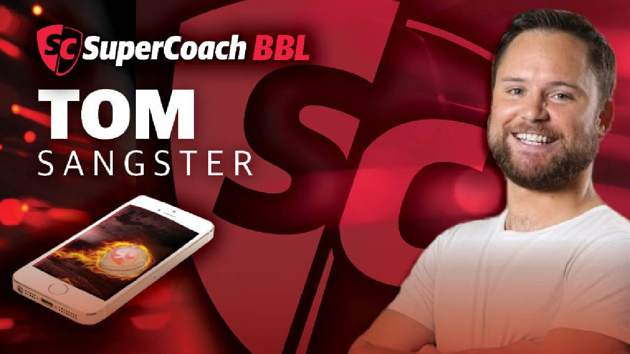 Tom Sangster reveals his SuperCoach BBL side.