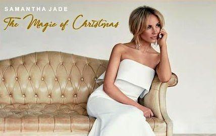CHRISTMAS SPIRIT: Samantha Jade's debut Christmas album is called The Magic of Christmas.