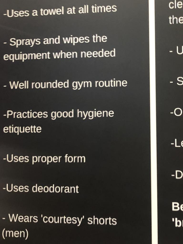 "The gym sign suggesting men wear ""courtesy"" shorts. Picture: supplied"