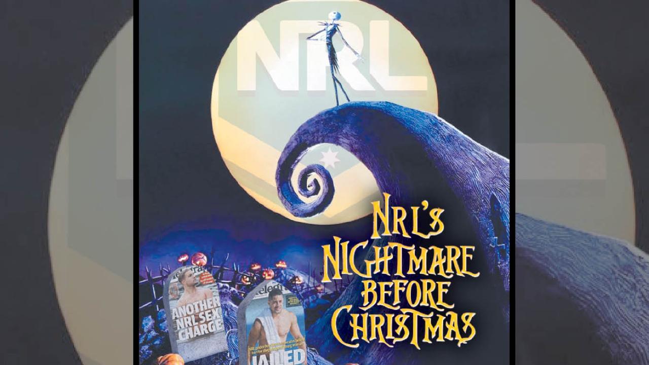Welcome to the NRL's nightmare Christmas.