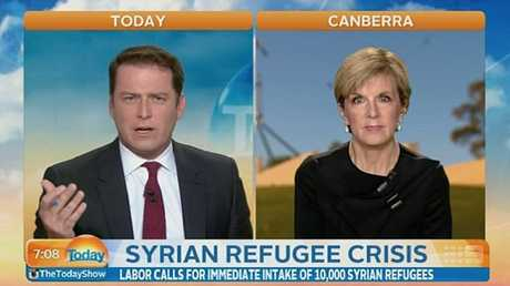 Karl Stefanovic questions Foreign Minister Julie Bishop after she refuses to confirm if Australia will take 10,000 more Syrian refugees. Picture: Supplied