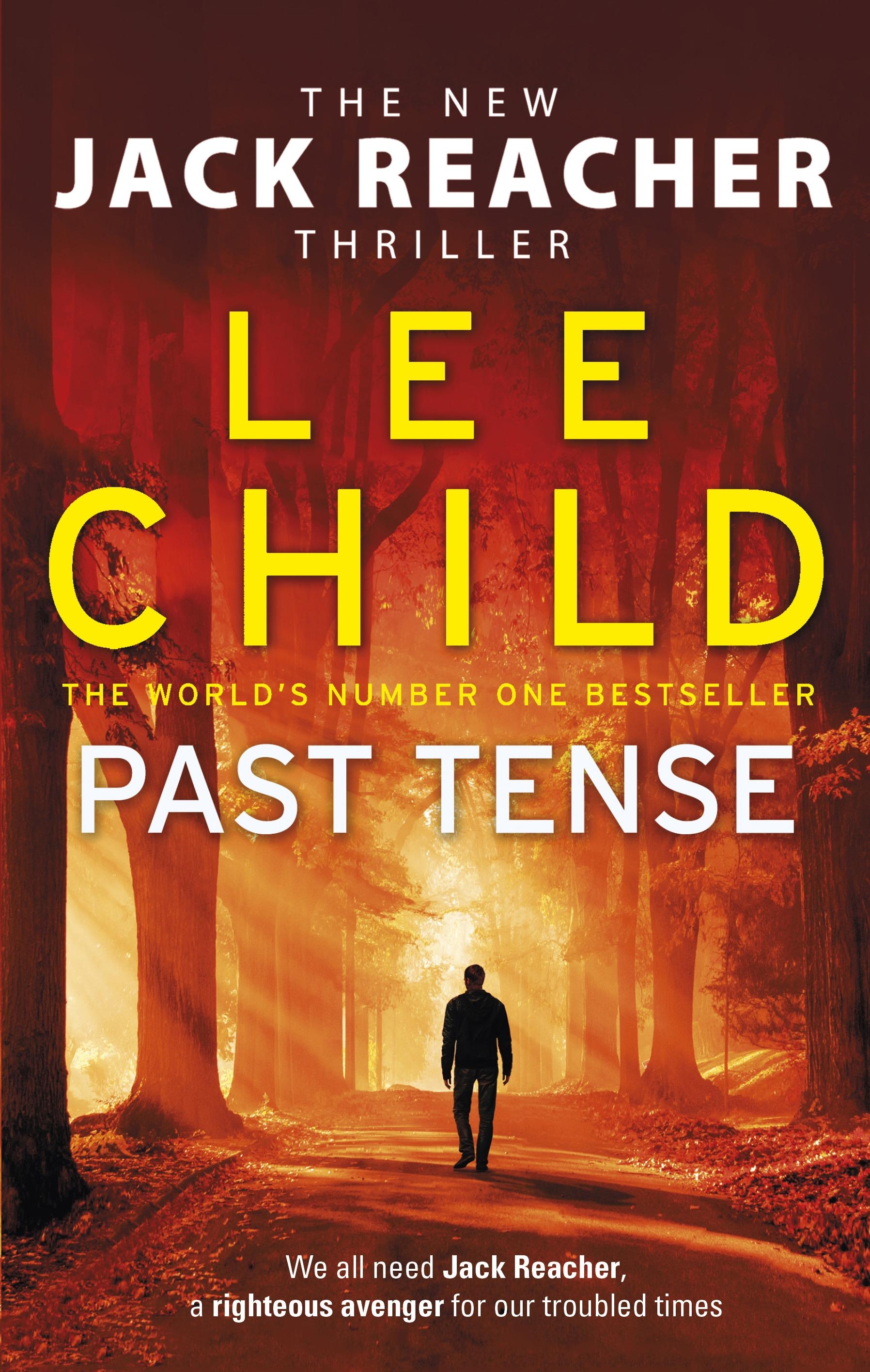 Lee Child's Past Tense.