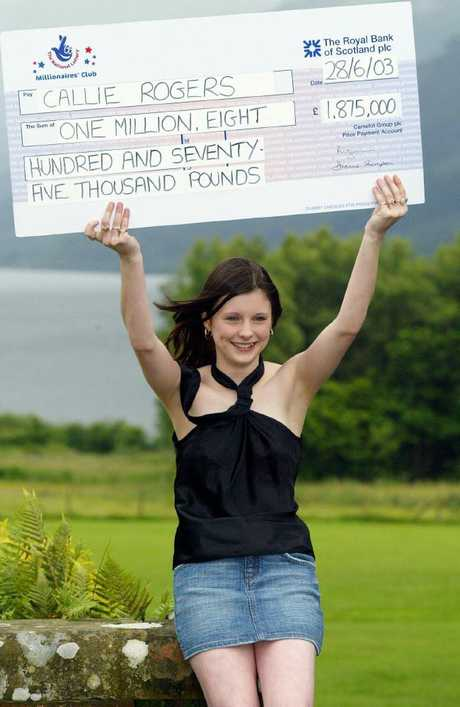 "Sixteen-year-old, Callie Rogers from Cockermouth in Cumbria looked like the cat that got the cream when she won $3 million in 2003. Just six years later, her life was ""ruined""."