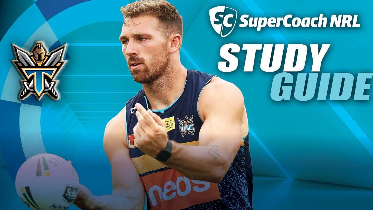 NRL SuperCoach 2019 Titans study guide.