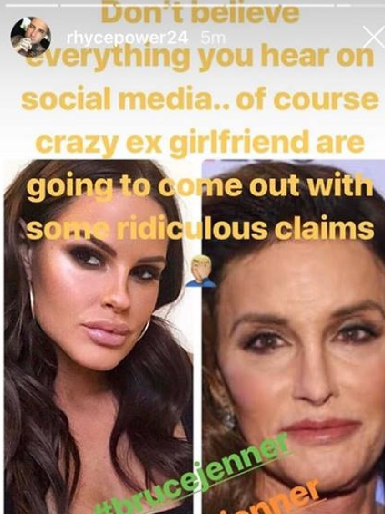 Rhyce Power compared one of his ex-girlfriends to transgender celebrity Caitlyn Jenner in a now deleted Instagram Story on Tuesday. Picture: Supplied