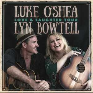Two of Australia's greatest Singer Songwriters Lyn Bowtell & Luke O'Shea - share songs, stories & laughter in this unique live concert