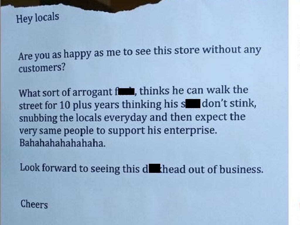 An irate neighbour's expletive filled note against a shop owner.