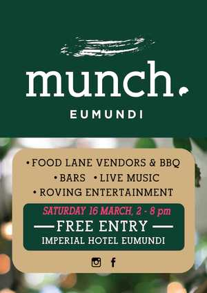 MUNCH Festival is taking place Saturday 16 March at The Imperial Hotel Eumundi