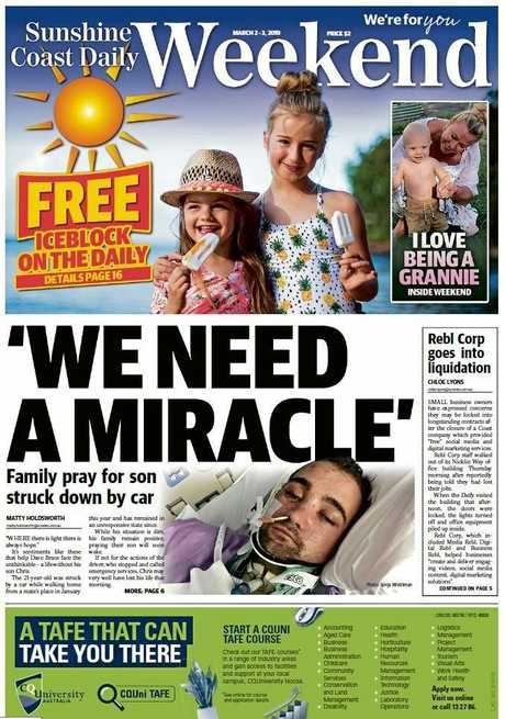 The Daily's front page story about a young Caloundra man stuck in a coma after a horrific brain injury.