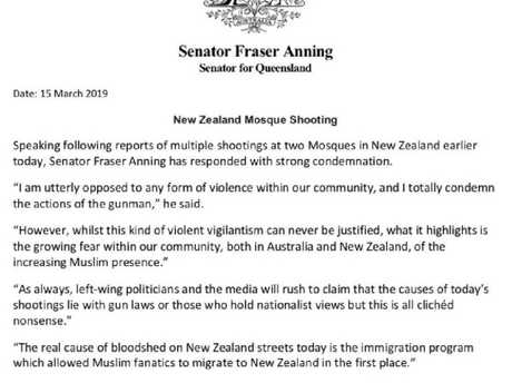 Part of Queensland Senator Fraser Anning's statement on today's horrific events.