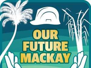 Our Future Mackay: A chance to plan for the future we want