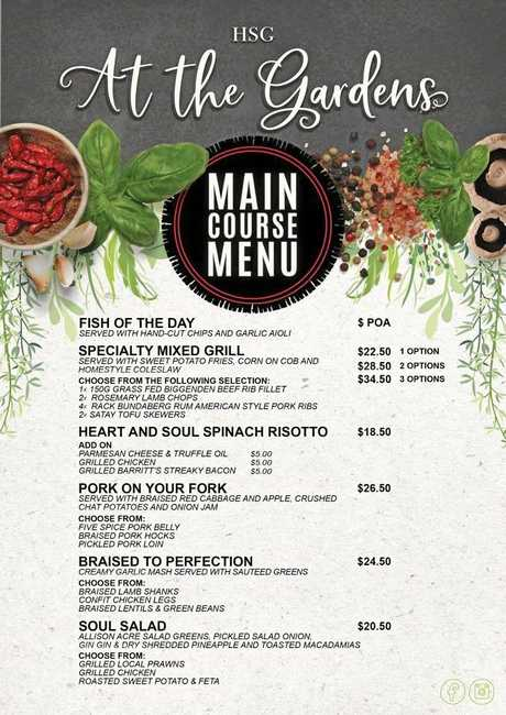 MENU: HSG at the Gardens has opened its doors and has released its delicious menu with a variety of options.
