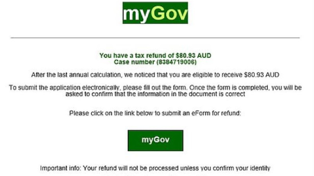 Your refund won't be processed without revealing your personal information, the thieving email says.