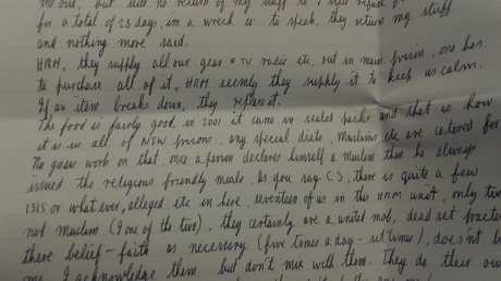 Milat's letter says 'the food is fairly good' in Supermax, and 'they supply all our gear & TV radio etc'.