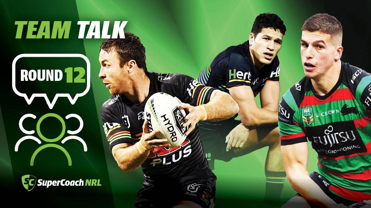 NRL Round 12: Team Talk.