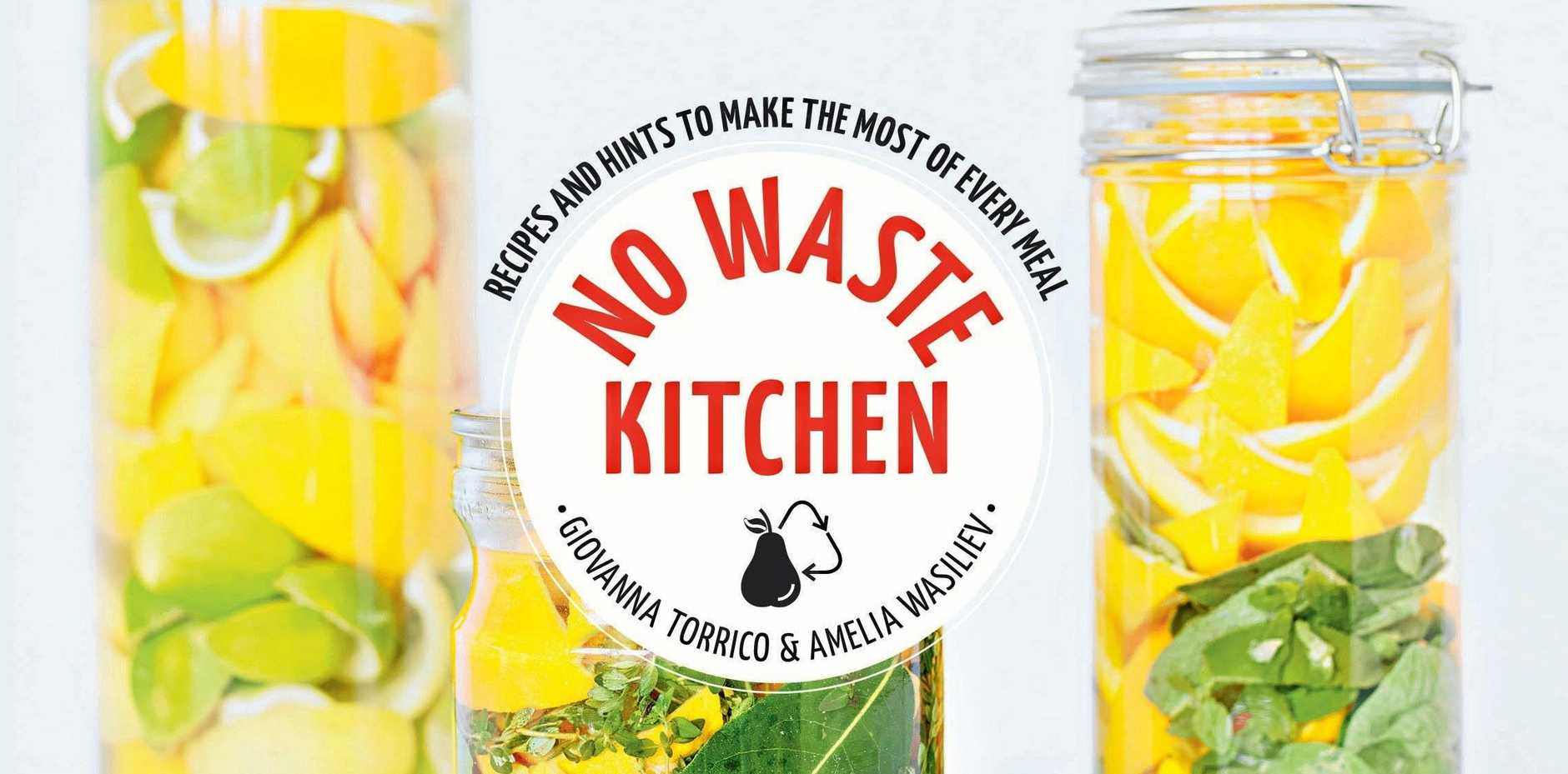 NEW BOOKS: No Wast Kitchen for healthy, cost saving living.