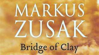 Markus Zusak's Bridge of Clay