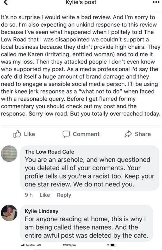 Low Road Cafe called the woman an arsehole via a Facebook thread. Picture: Facebook