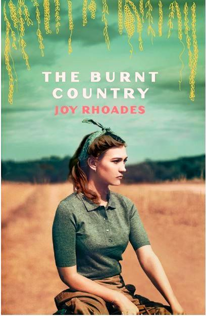 The Burnt Country, a new book by Roma-born author Joy Rhoades, will be released in August.