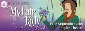 The most beloved musical of all time, Lerner and Loewe's My Fair Lady is coming to Toowoomba's Empire Theatre this September.