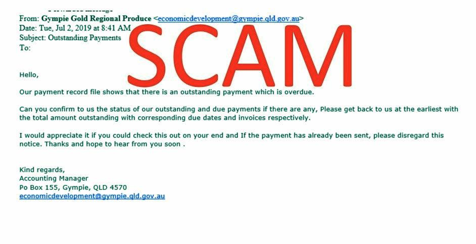 Gympie businesses are being targeted by a scam email from a fake council address.