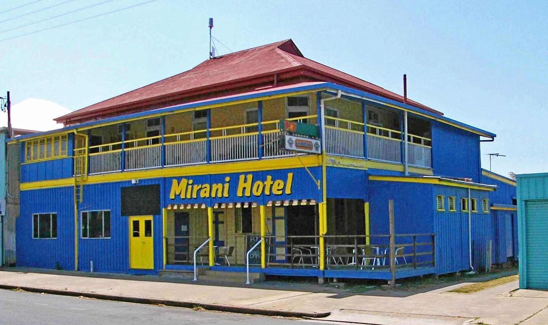 The Mirani Hotel.