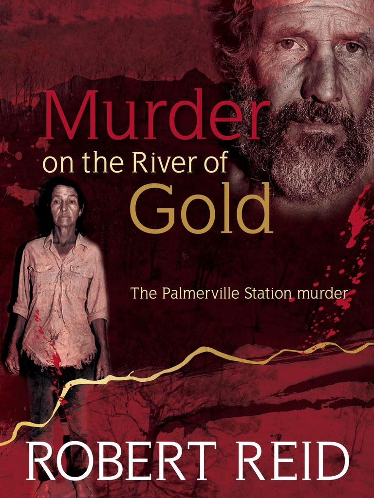The cover of Robert Reid's book Murder on the River of Gold.