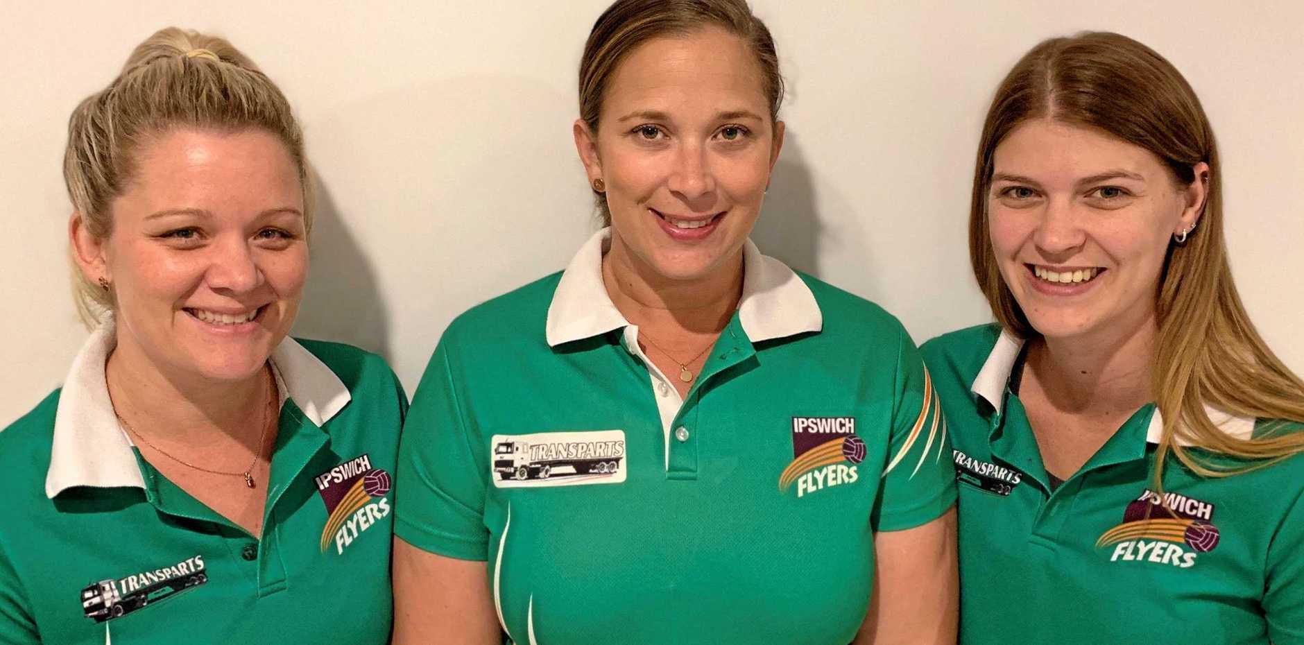 EXPERIENCED TRIO: Ipswich Flyers leadership team (from left) Emilie McInally, Melissa Beutel and Tara Bramwell.