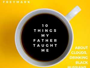 Ten things my father taught me