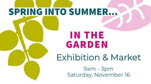 SCAG annual Exhibition & Market featuring paintings, pottery, sewing,  - with a house & garden theme!  Great gift ideas, demos, live music, sweet treats & more!