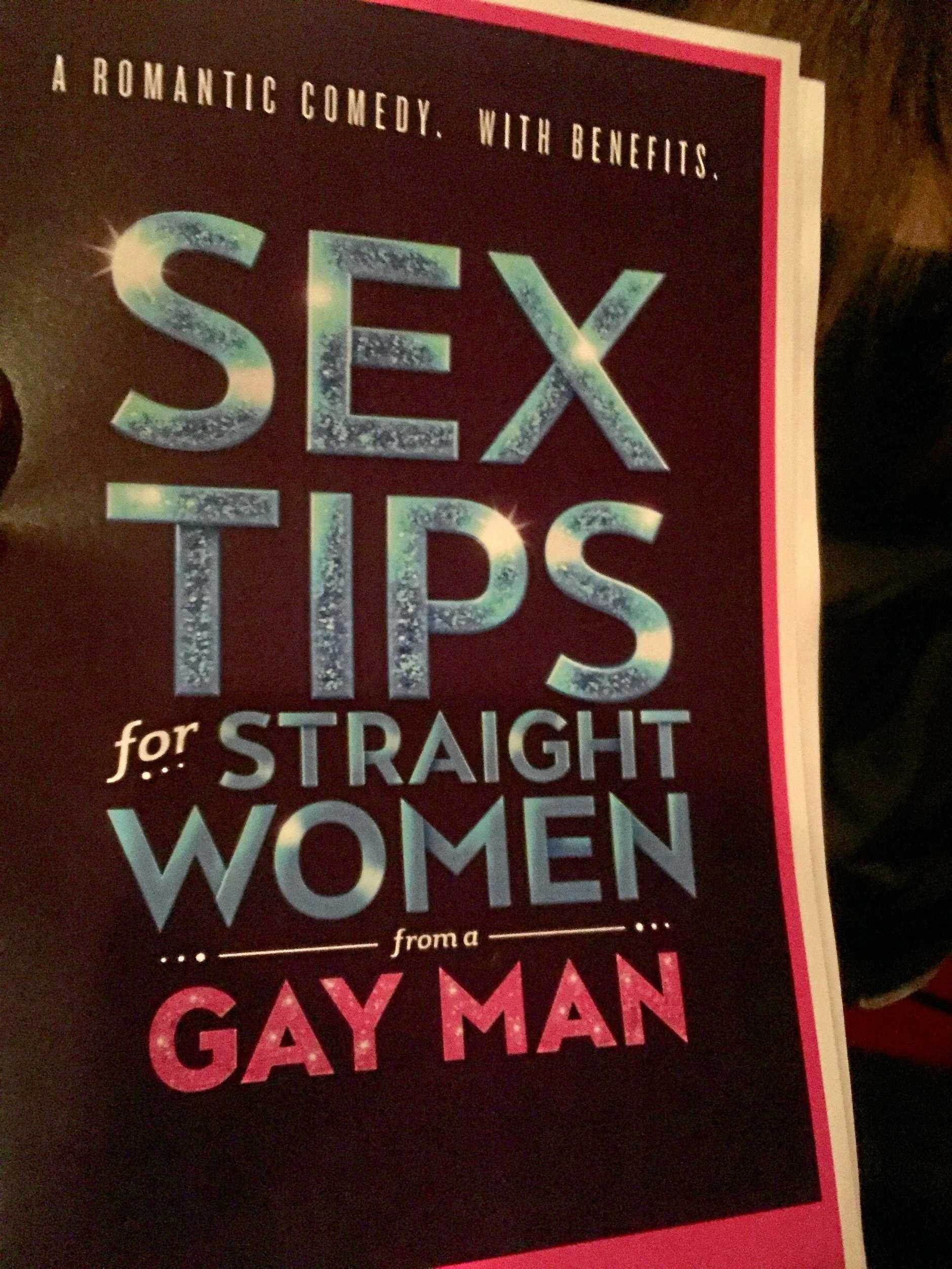 The laughs are assured at Sex Tips for Straight Women from a Gay Man.
