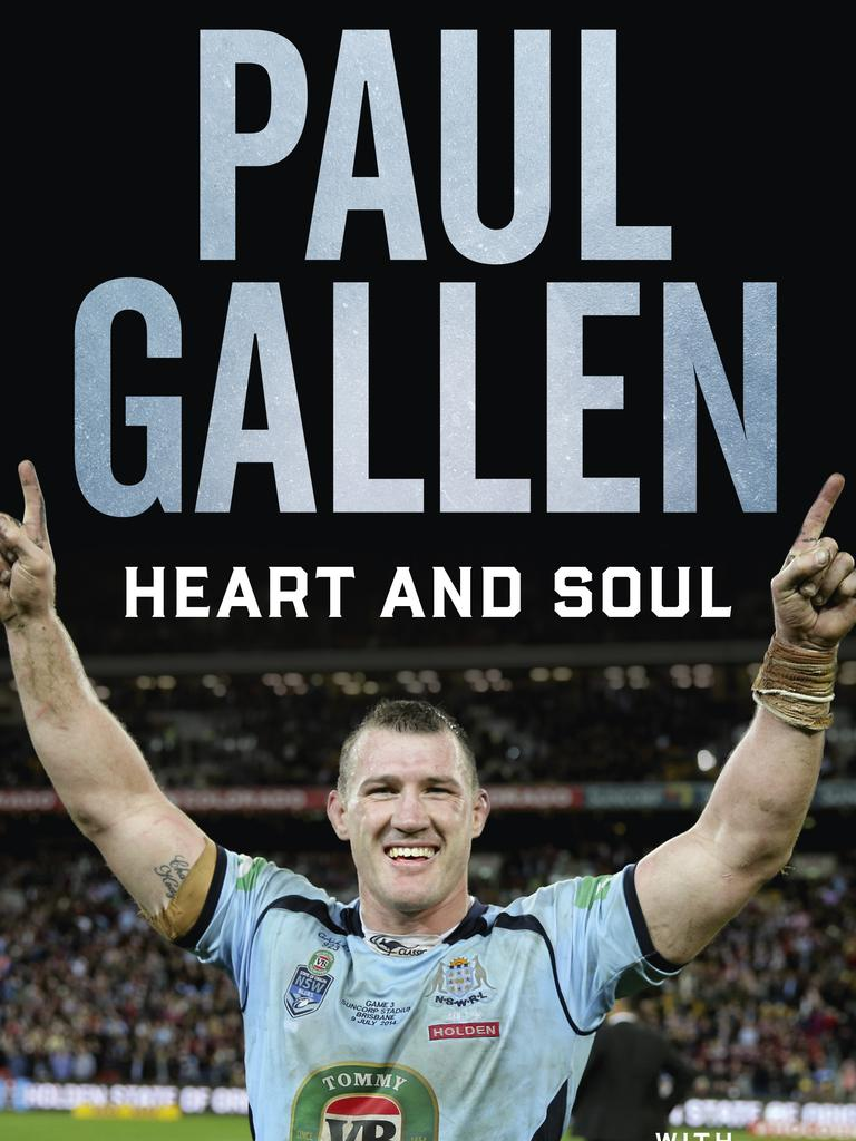Gallen's biography Heart and Soul.