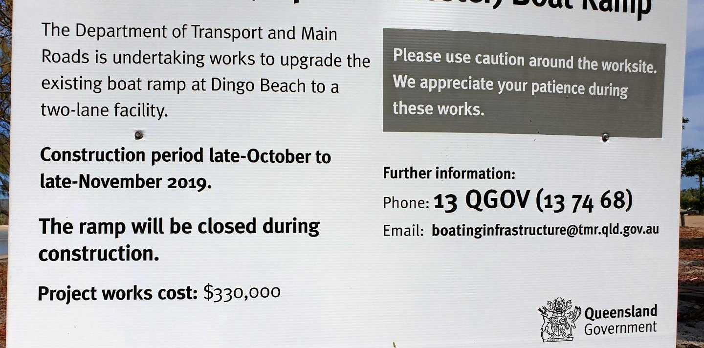 INCORRECT: The sign at Dingo Beach has the incorrect amount to be spent on upgrading the boat ramp on it.