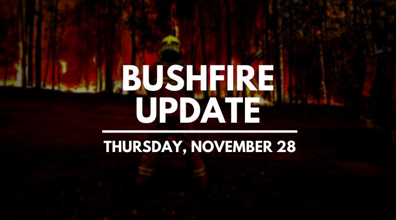 Fire update for November 28