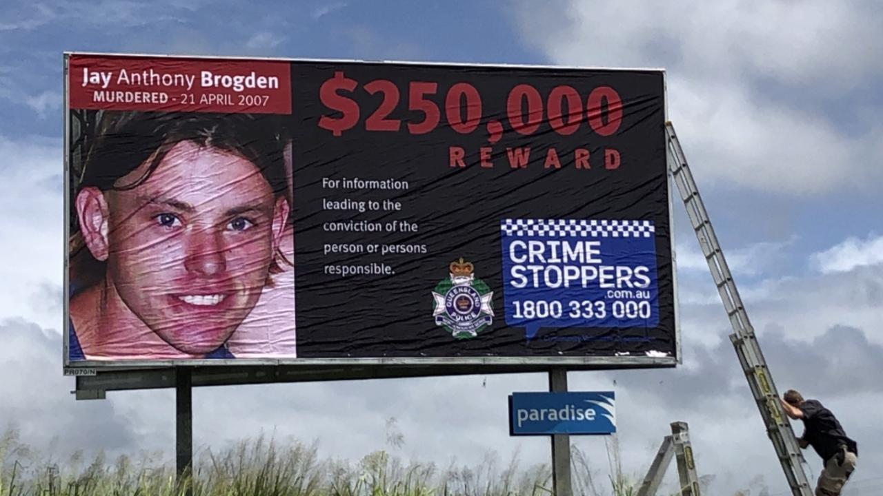 Police erected a billboard on the Bruce Highway at Cannonvale earlier this year to help solve the murder of Jay Brogden in 2007.