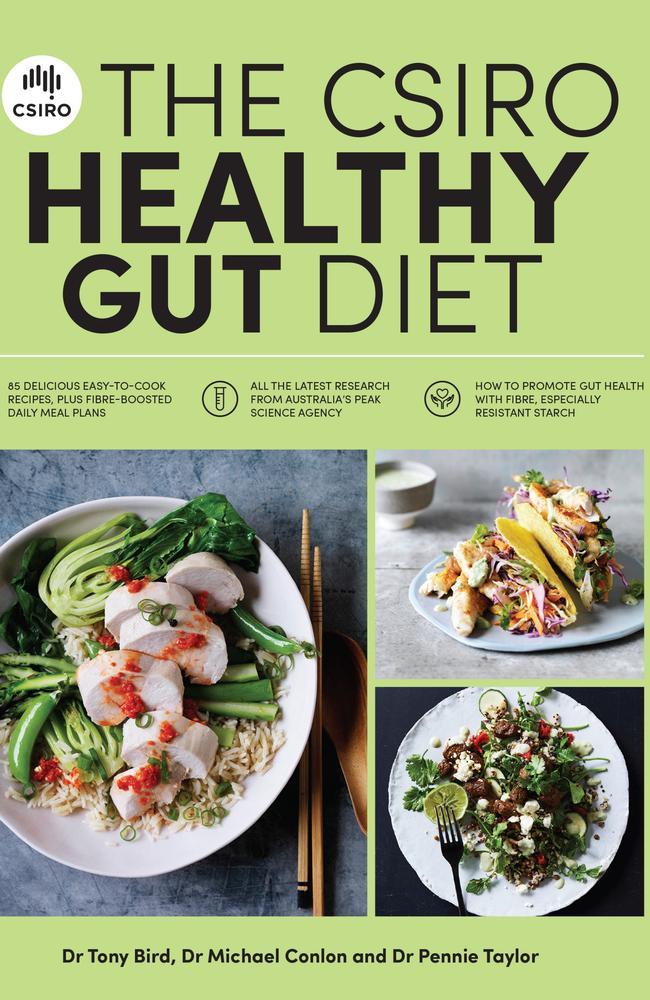 The CSIRO Healthy Gut Diet by Dr Tony Bird, Dr Michael Conlon and Pennie Taylor.