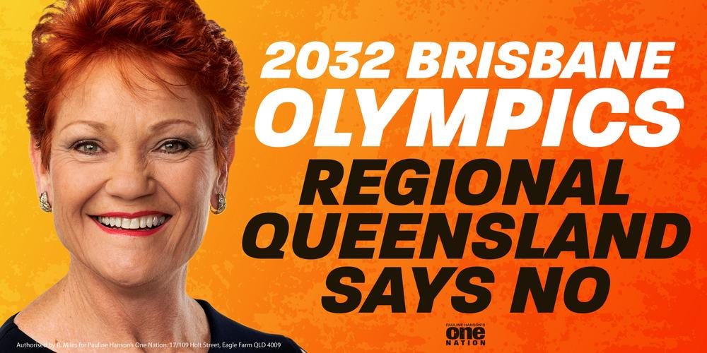 Pauline Hanson's billboard against the Olympics bid.