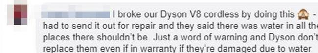 Others revealed the cleaning method had ruined their Dyson V8 cordless. Picture: Facebook/WeLoveMrsHinch