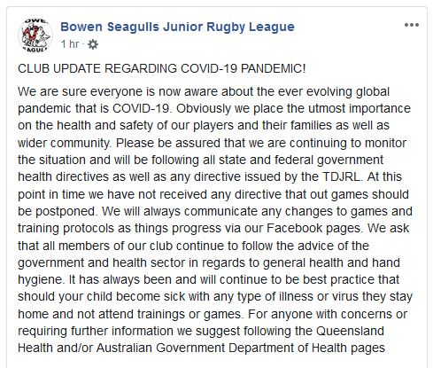 Bowen Seagulls Rugby League says they would follow state and federal government directives in relation to the banning of non-essential mass gatherings.